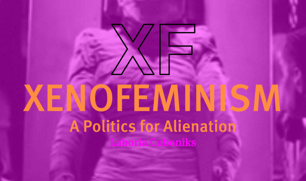 booksvscigarettes – Xenofeminism: A Politics for Alienation